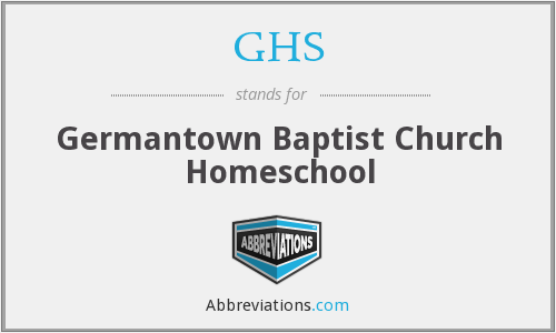 GHS - Germantown Baptist Church Homeschool