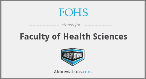 FOHS - Faculty of Health Sciences