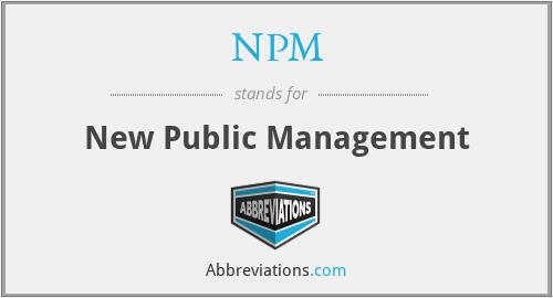 NPM - New Public Management