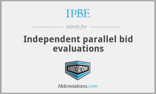 IPBE - Independent parallel bid evaluations