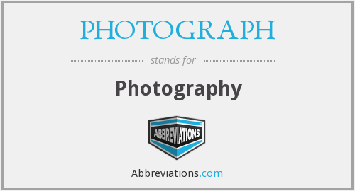 What does PHOTOGRAPH stand for?