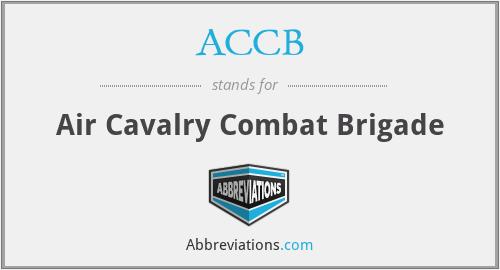 ACCB - Air Cavalry Combat Brigade