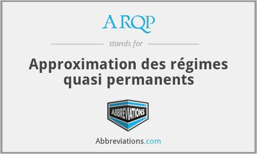 ARQP - Approximation des régimes quasi permanents