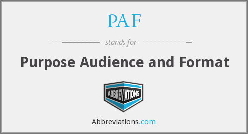 PAF - Purpose Audience and Format