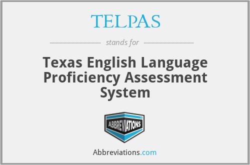 TELPAS - Texas English Language Proficiency Assessment System