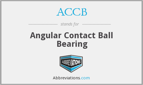 ACCB - Angular Contact Ball Bearing