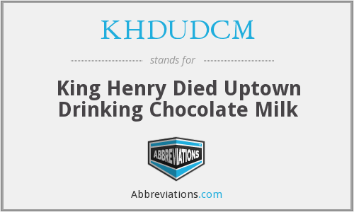 khdudcm king henry died uptown drinking chocolate milk. Black Bedroom Furniture Sets. Home Design Ideas