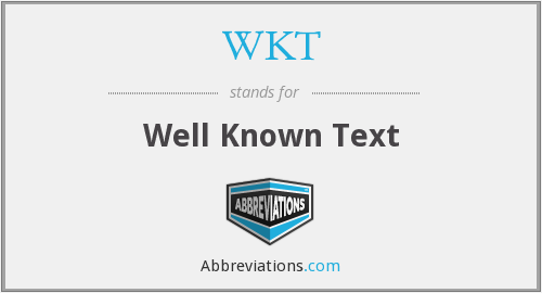 WKT - Well Known Text