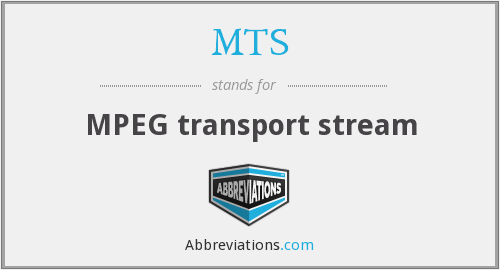 MTS - MPEG transport stream