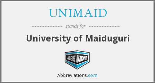 What does UNIMAID stand for?