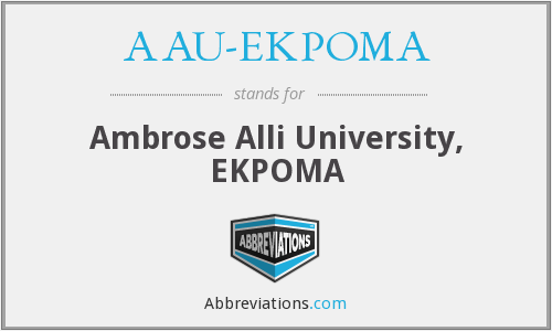What does AAU-EKPOMA stand for?