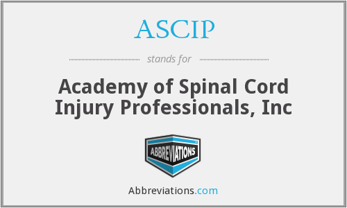 ASCIP - Academy of Spinal Cord Injury Professionals, Inc