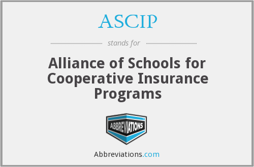 ASCIP - Alliance of Schools for Cooperative Insurance Programs