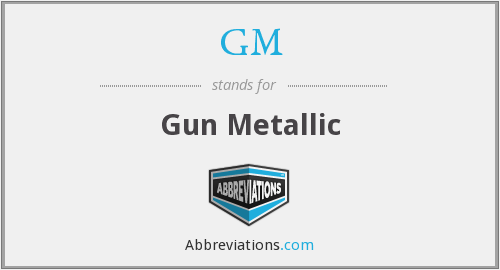 GM - Gun Metallic