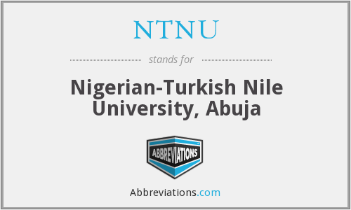 NTNU - Nigerian-Turkish Nile University, Abuja