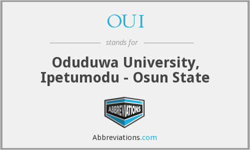 OUI - Oduduwa University, Ipetumodu - Osun State