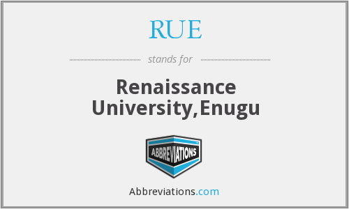 RUE - Renaissance University,Enugu