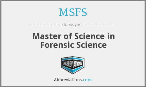 MSFS - Master of Science in Forensic Science