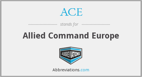 ACE - Allied Command Europe