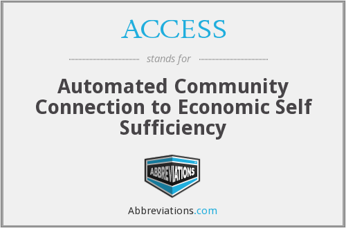 ACCESS - Automated Community Connection to Economic Self Sufficiency