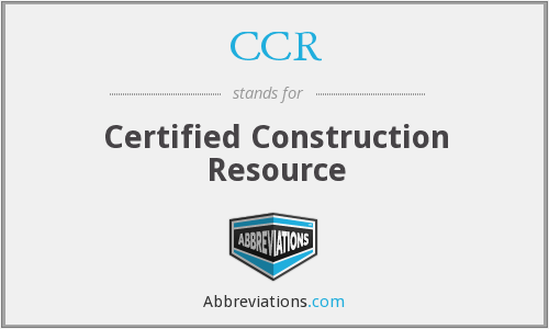CCR - Certified Construction Resource