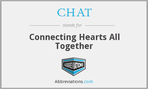 CHAT - Connecting Hearts All Together