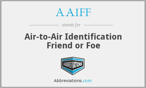 What does AAIFF stand for?
