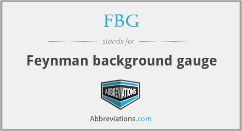FBG - Feynman background gauge