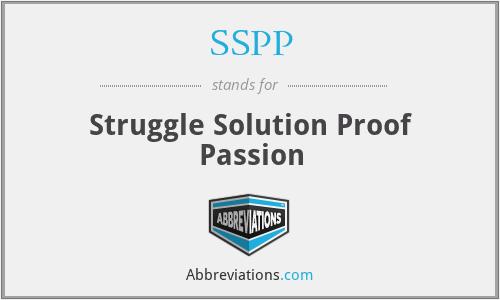 SSPP - Struggle Solution Proof Passion