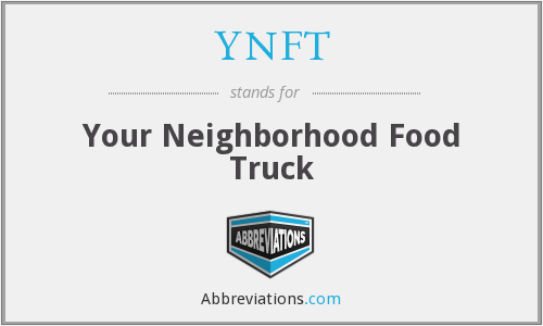 YNFT - Your Neighborhood Food Truck