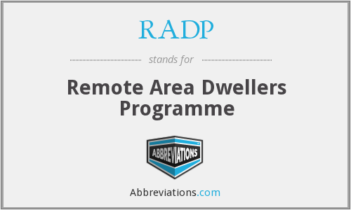 RADP - Remote Area Dwellers Programme