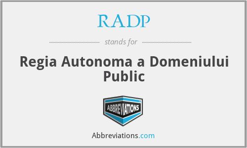 RADP - Regia Autonoma a Domeniului Public