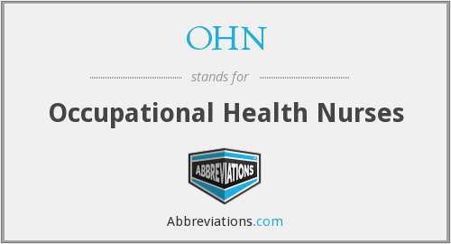 OHN - Occupational Health Nurses