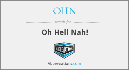 What does OHN stand for?