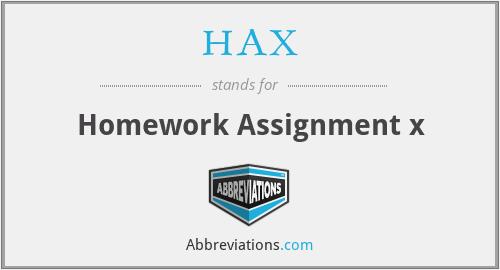 HAX - Homework Assignment x