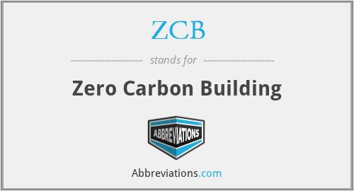 ZCB - Zero Carbon Building