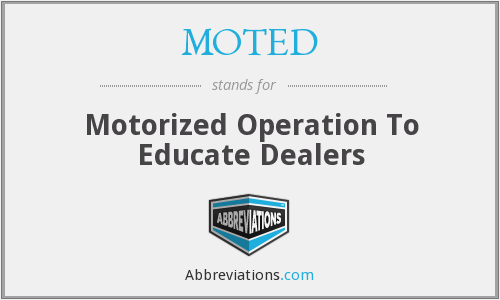 What does MOTED stand for?