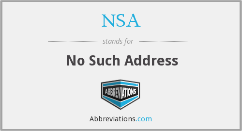 NSA - No Such Address