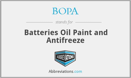 BOPA - Batteries Oil Paint and Antifreeze