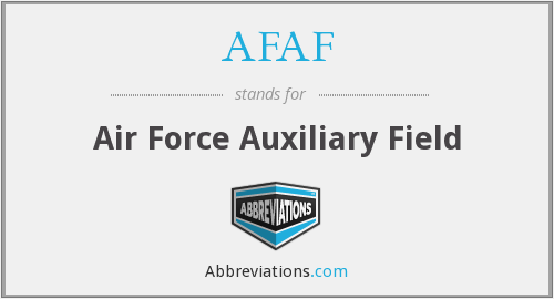 AFAF - Air Force Auxiliary Field