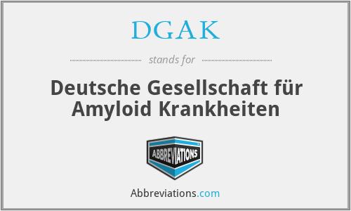 DGAK - Deutsche Gesellschaft für Amyloid Krankheiten