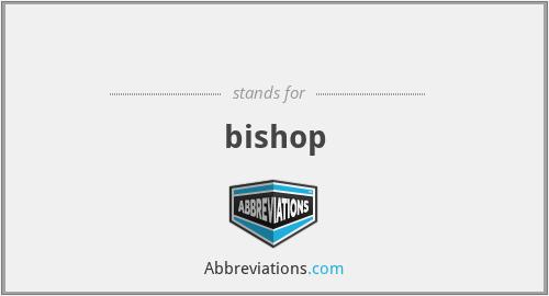 ♗ - bishop