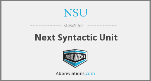 NSU - Next Syntactic Unit