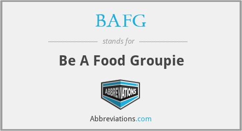BAFG - Be A Food Groupie