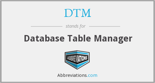 DTM - Database Table Manager