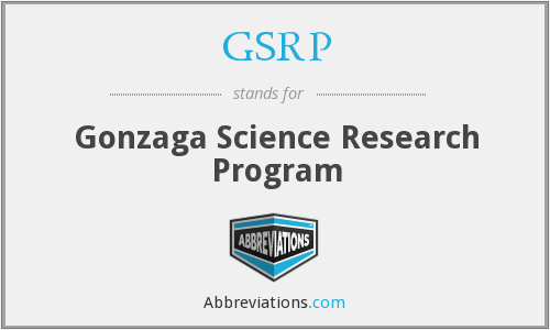 GSRP - Gonzaga Science Research Program
