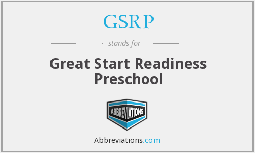 GSRP - Great Start Readiness Preschool