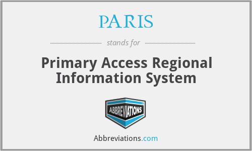 PARIS - Primary Access Regional Information System