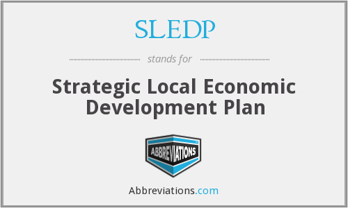 SLEDP - Strategic Local Economic Development Plan
