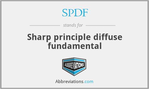 SPDF - Sharp principle diffuse fundamental